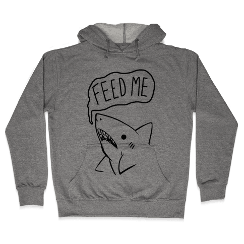 Feed Me Shark Hooded Sweatshirt