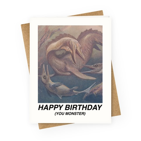 Happy Birthday You Monster Greeting Card