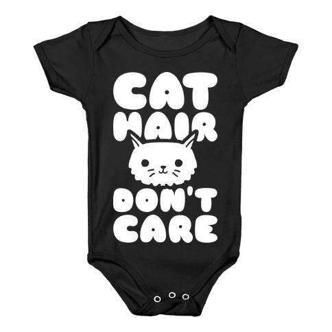 Cat Hair Don't Care Baby Onesy
