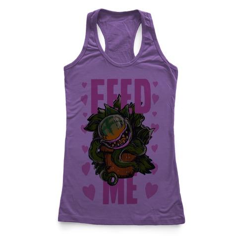 Feed Me!- Audrey II Racerback Tank Top