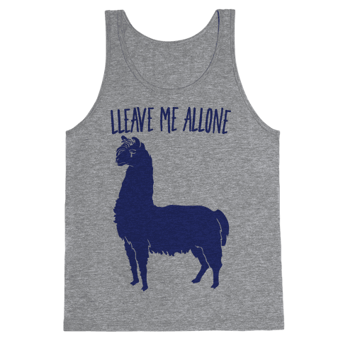 Leave Me Alone Llama Tank Top