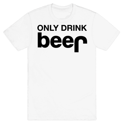 ONLY DRINK BEER (JEEP) Mens T-Shirt