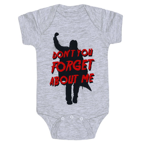 Don't You Forget About Me (athletic tank) Baby Onesy