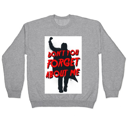 Don't You Forget About Me (athletic tank) Pullover