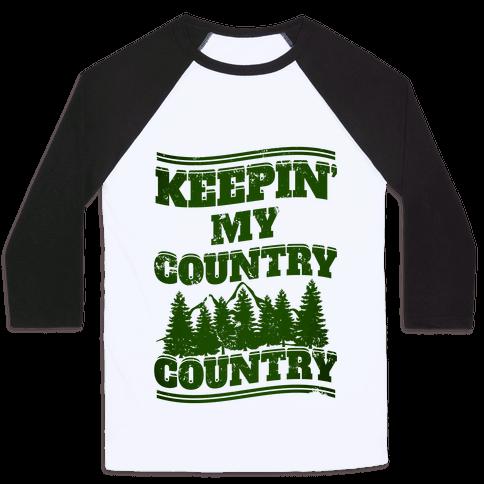 Keepin' My Country Country Baseball Tee