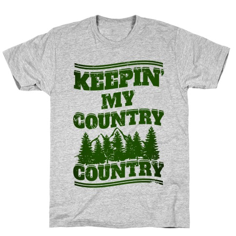 Keepin' My Country Country T-Shirt