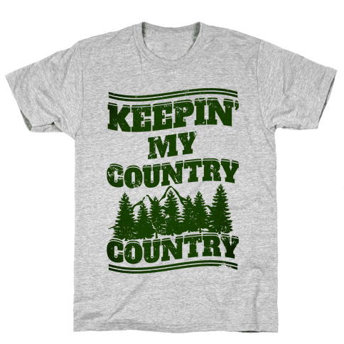 Keepin' My Country Country Mens T-Shirt