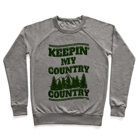 Keepin' My Country Country Pullover