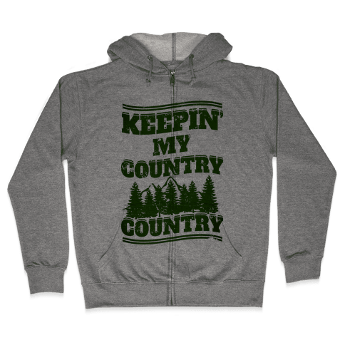Keepin' My Country Country Zip Hoodie