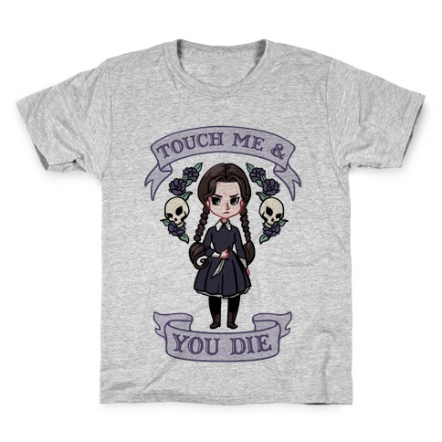 Touch Me & You Die Parody Kids T-Shirt