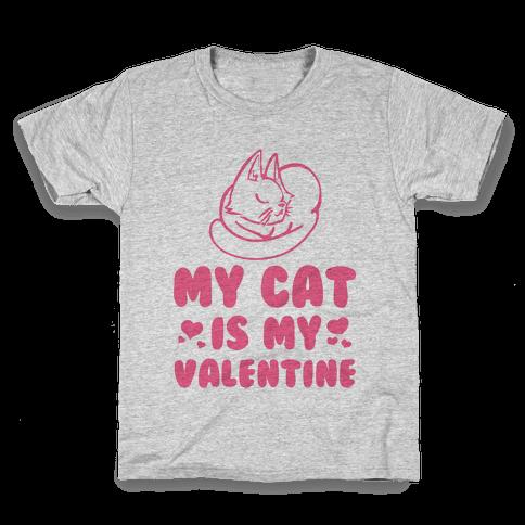 My Cat is My Valentine Kids T-Shirt