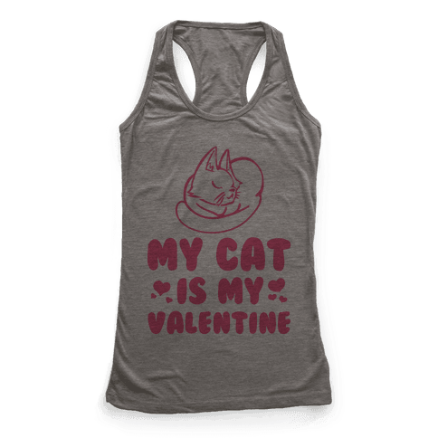 My Cat is My Valentine Racerback Tank Top