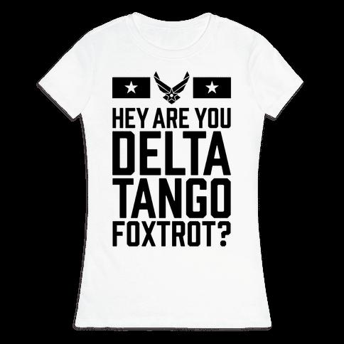 Delta Tango Foxtrot (Air Force) Womens T-Shirt