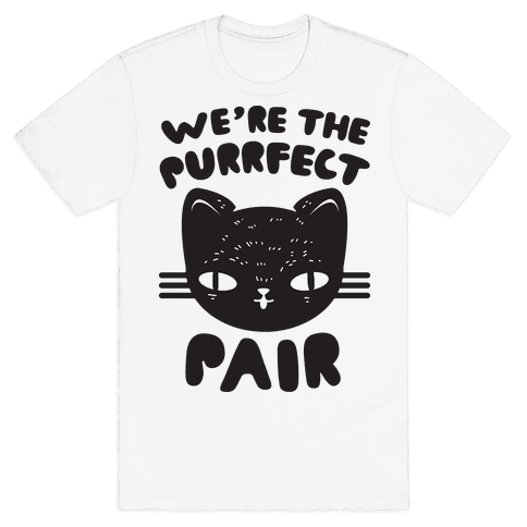 We're The Purrfect Pair (Black Cat) Mens T-Shirt