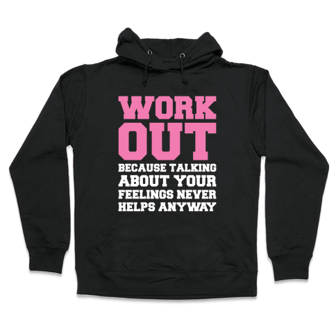 Work Out Hooded Sweatshirt