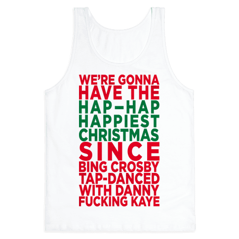 Hap-Hap Happiest Christmas (baseball) Tank Top