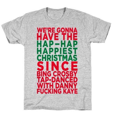 Hap-Hap Happiest Christmas (baseball) T-Shirt