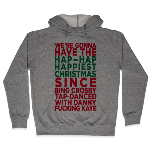 Hap-Hap Happiest Christmas (baseball) Hooded Sweatshirt