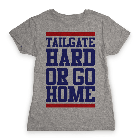 Tailgate Hard Womens T-Shirt