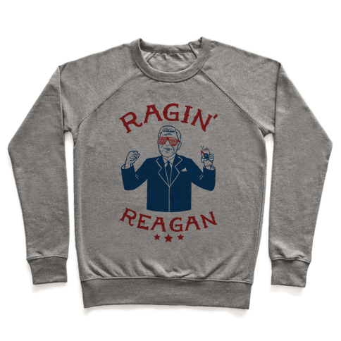 Ragin' Reagan Pullover