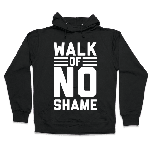 Walk Of No Shame Hooded Sweatshirt
