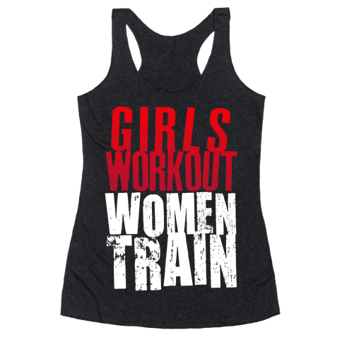 Girls Workout; Women Train Racerback Tank Top