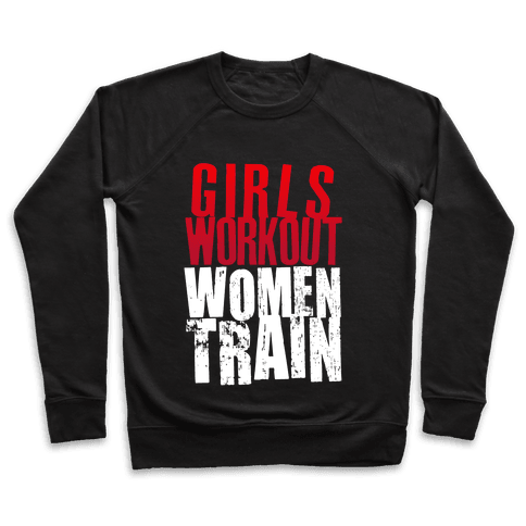 Girls Workout; Women Train Pullover