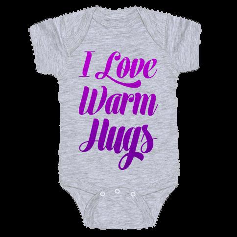 I Love Warm Hugs Baby Onesy