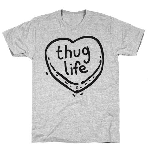 Thug Life Candy Heart Mens T-Shirt