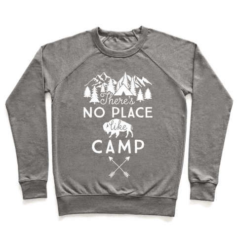 There's No Place Like Camp Pullover