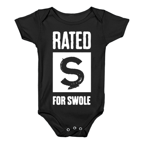 Rated S for Swole Baby Onesy