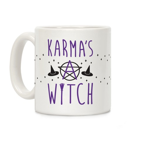 Karma's A Witch Coffee Mug