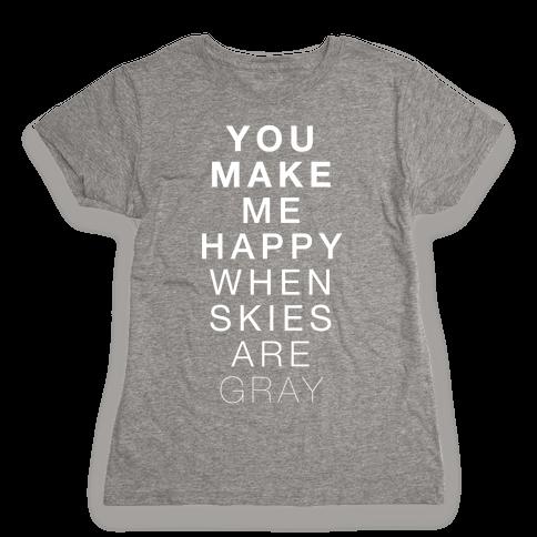 You Make Me Happy (SUNSHINE) Womens T-Shirt