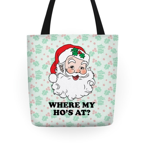 Where My Ho's At? Tote