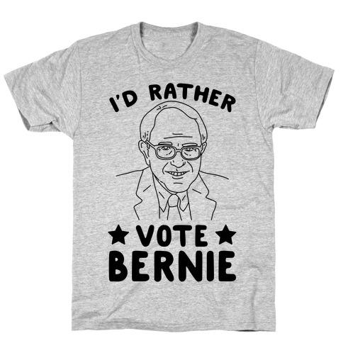 I'd Rather Vote Bernie T-Shirt
