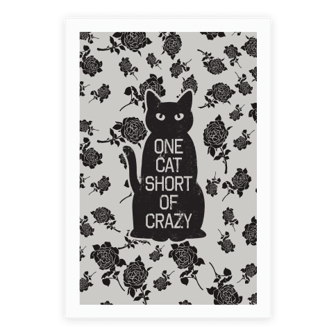 One Cat Short of Crazy Poster