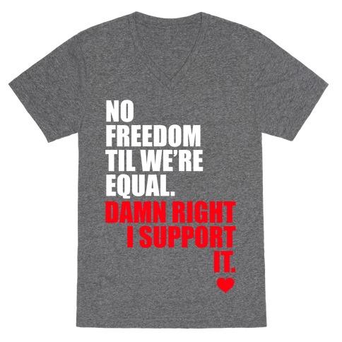 No Freedom Till We're Equal V-Neck Tee Shirt
