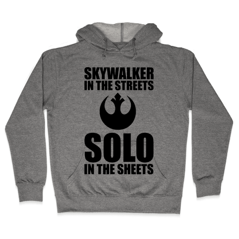 Skywalker In The Streets Solo In The Sheets Hooded Sweatshirt