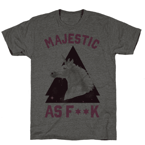 Majestic as F*** Mens T-Shirt