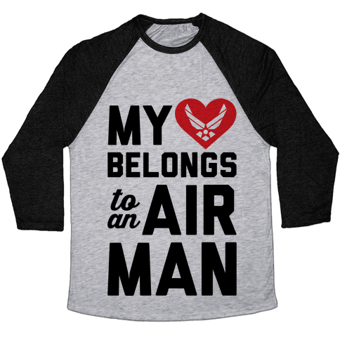 My Heart Belongs To An Airman Baseball Tee
