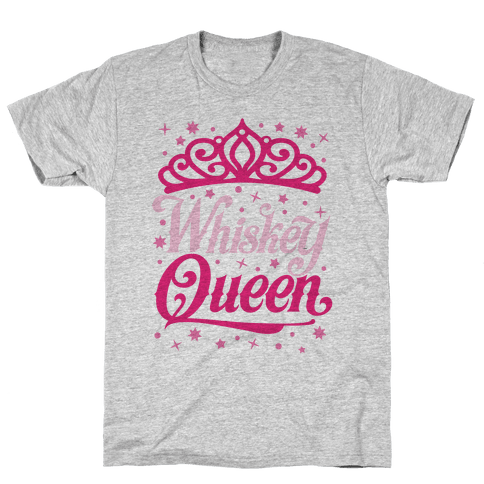 Whiskey Queen Mens T-Shirt
