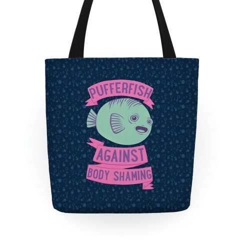 Pufferfish Against Body Shaming Tote
