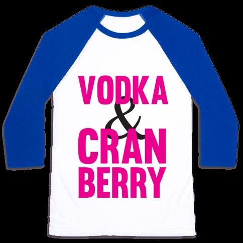 Vodka & Cranberry Baseball Tee