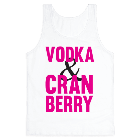 Vodka & Cranberry Tank Top