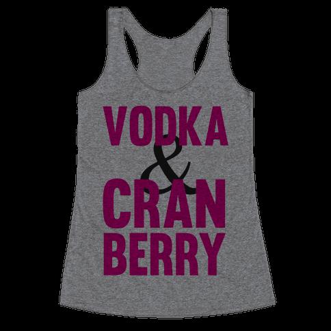 Vodka & Cranberry Racerback Tank Top