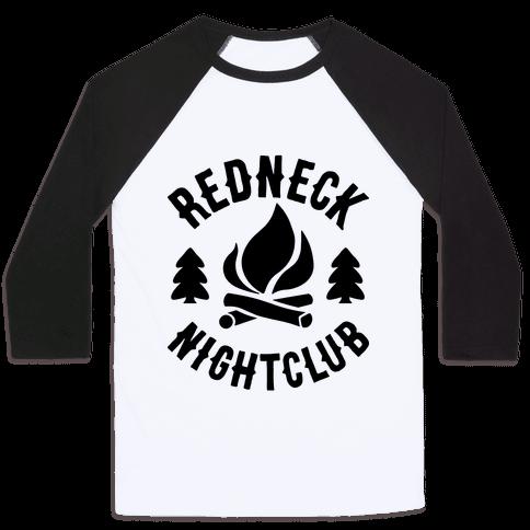 Redneck Nighclub Baseball Tee