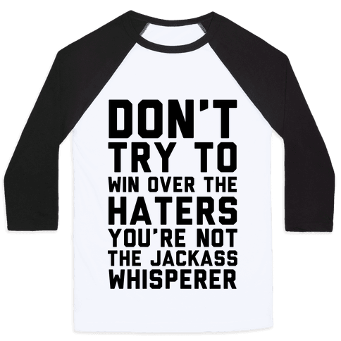 You're Not the Jackass Whisperer