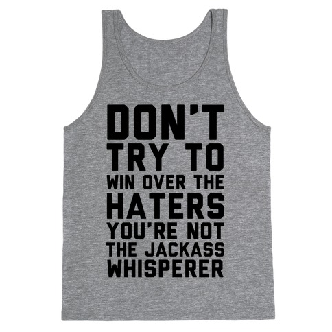 You're Not the Jackass Whisperer Tank Top