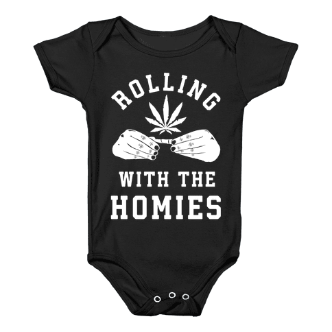 Rolling with the Homies Baby Onesy