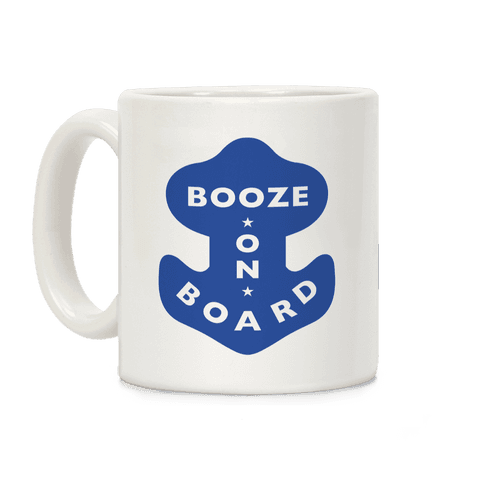 Booze On Board Coffee Mug